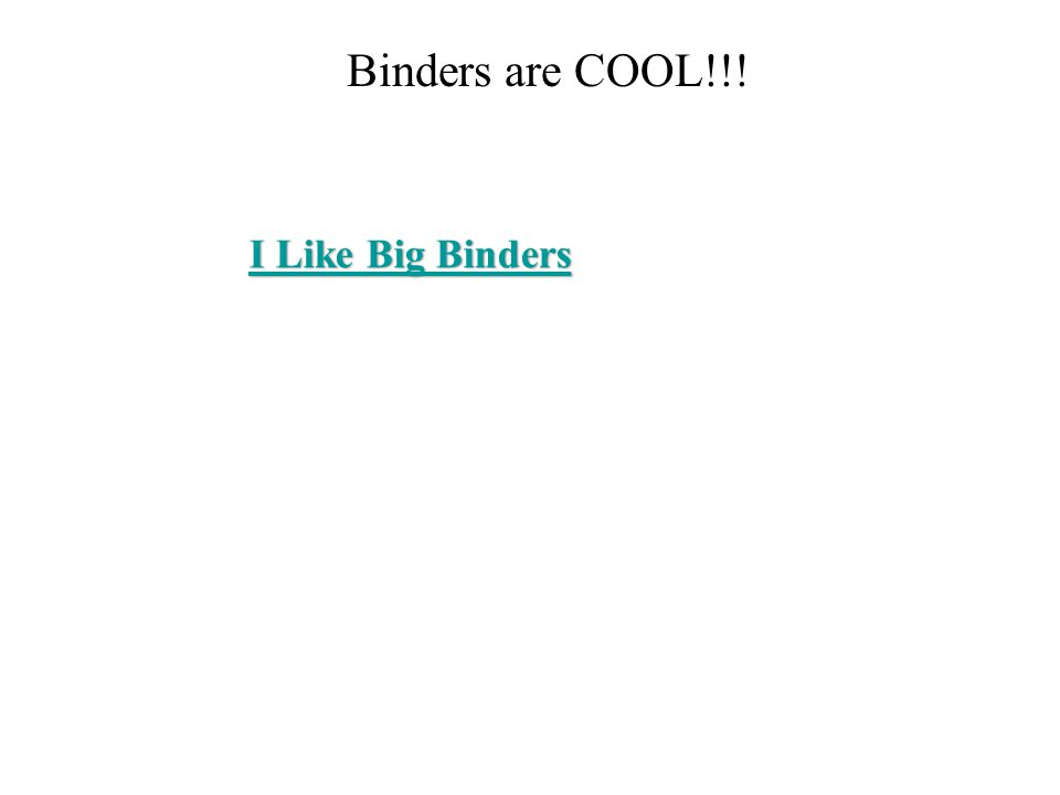 Binders are COOL!!!