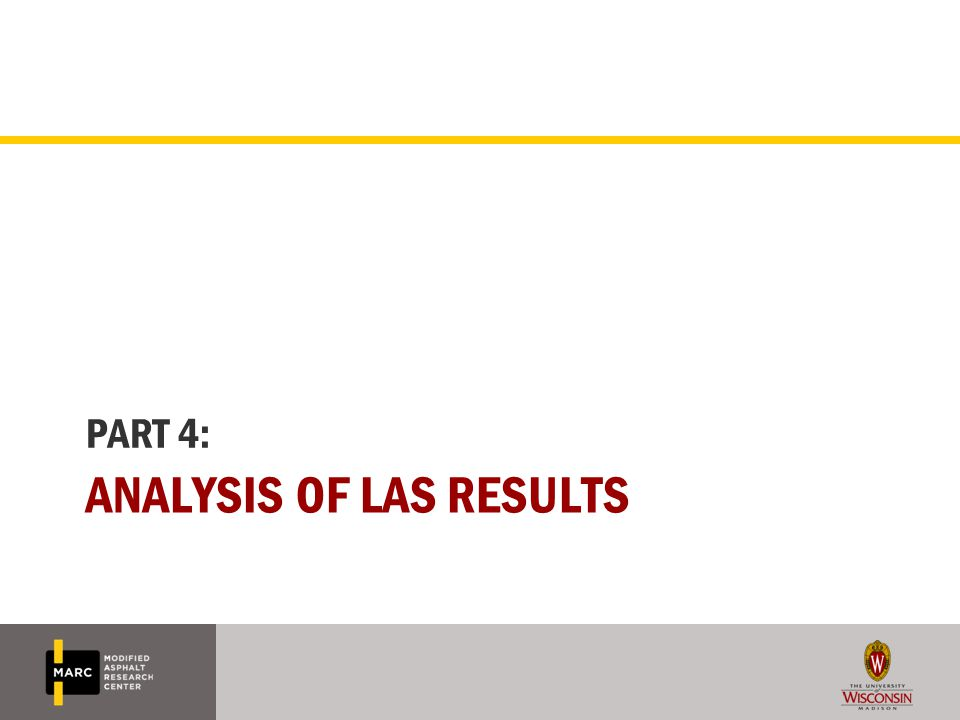 ANALYSIS OF LAS RESULTS PART 4: