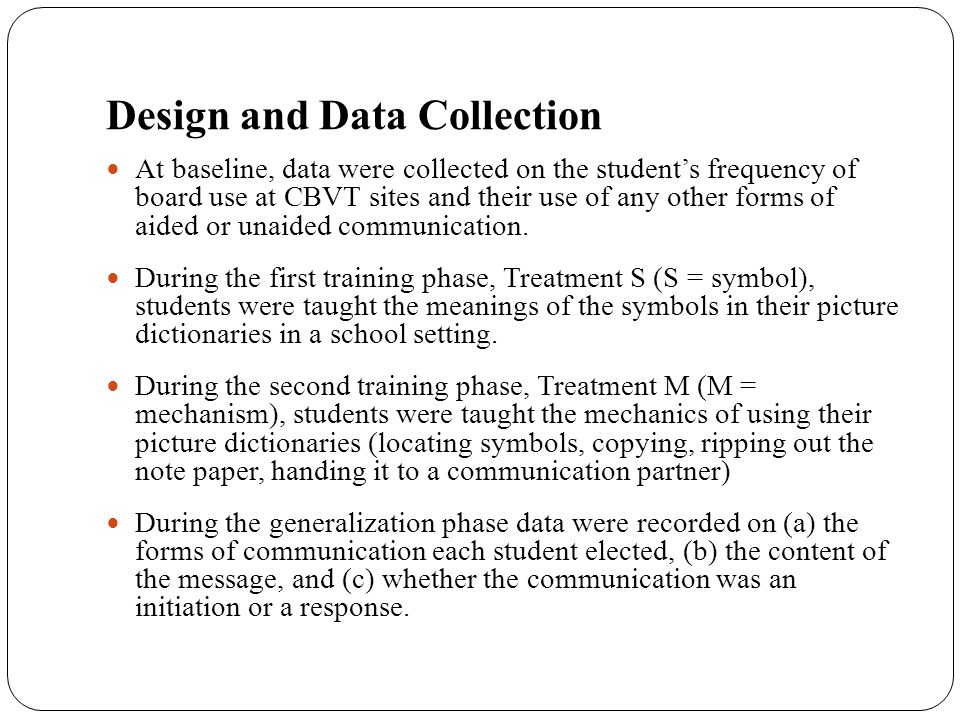 Design and Data Collection At baseline, data were collected on the student's frequency of board use at CBVT sites and their use of any other forms of