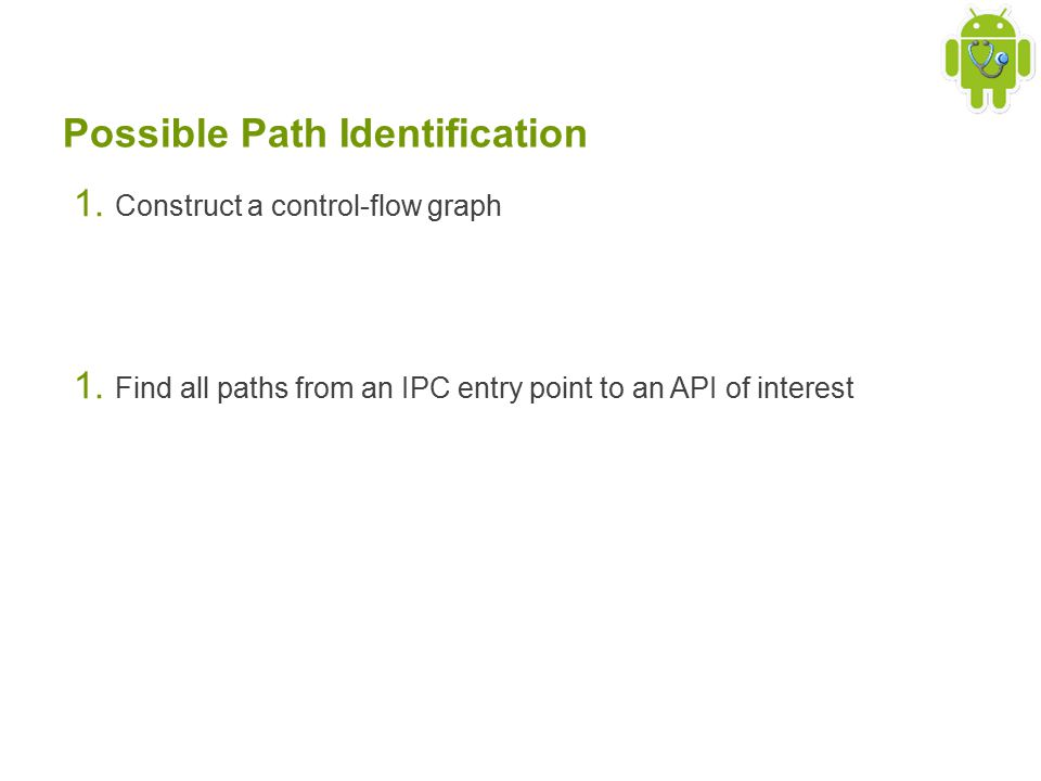 Possible Path Identification 1. Construct a control-flow graph 1.
