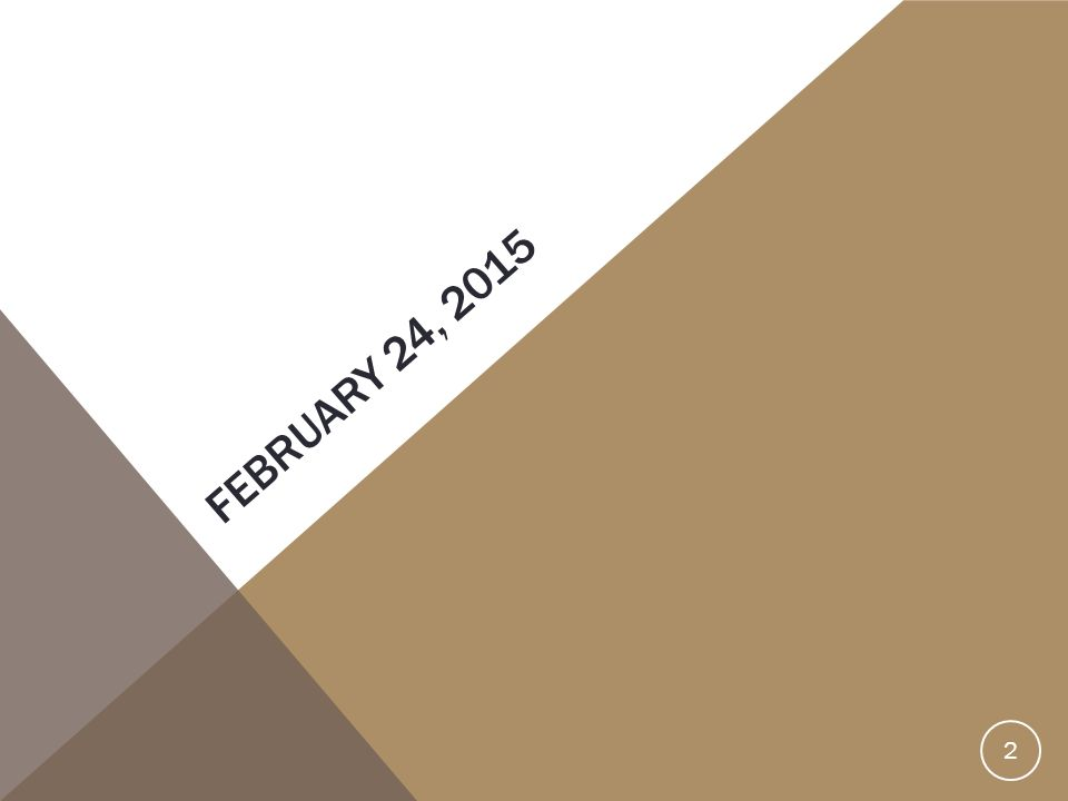 FEBRUARY 24, 2015 2