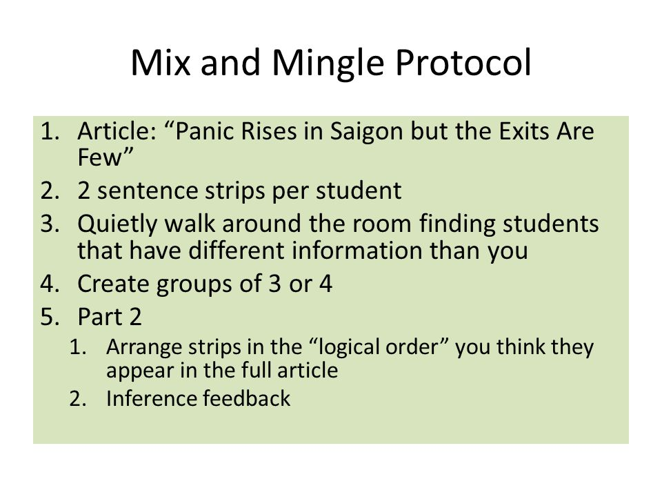 """Mix and Mingle Protocol 1.Article: """"Panic Rises in Saigon but the Exits Are Few"""" 2.2 sentence strips per student 3.Quietly walk around the room findin"""