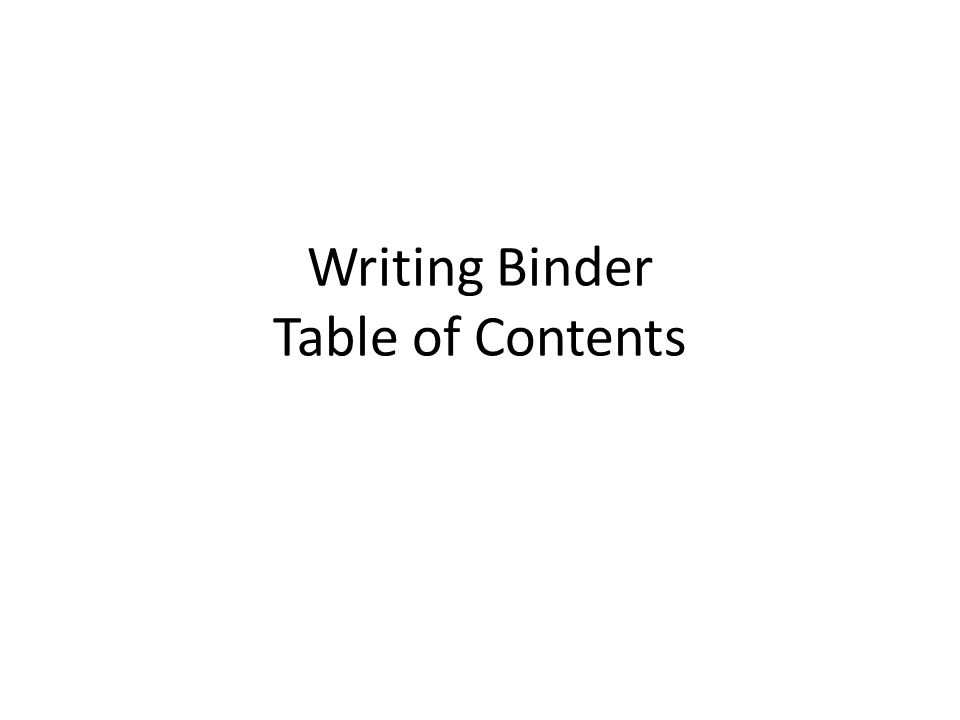Writing Binder Table of Contents