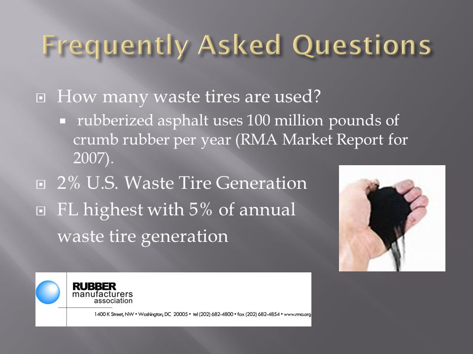  How many waste tires are used.