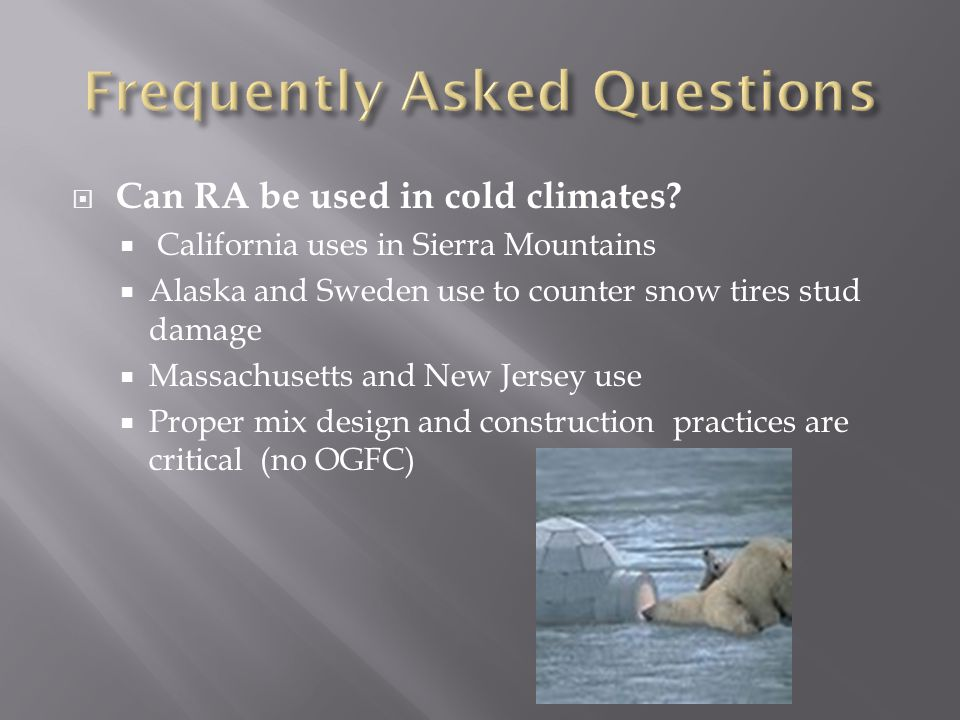  Can RA be used in cold climates.