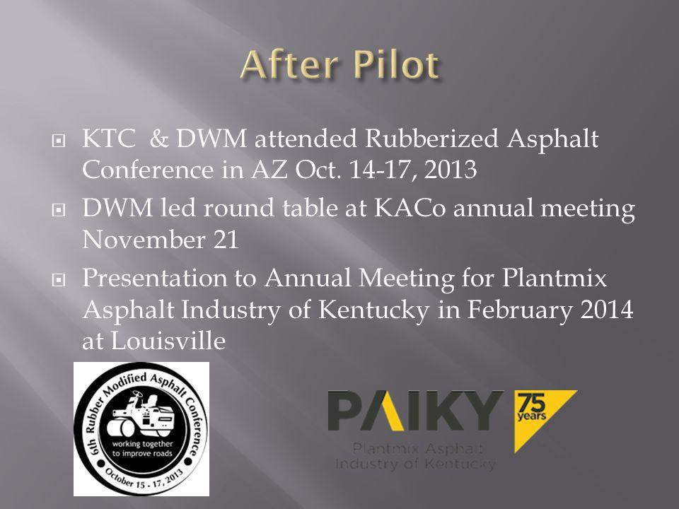  KTC & DWM attended Rubberized Asphalt Conference in AZ Oct.