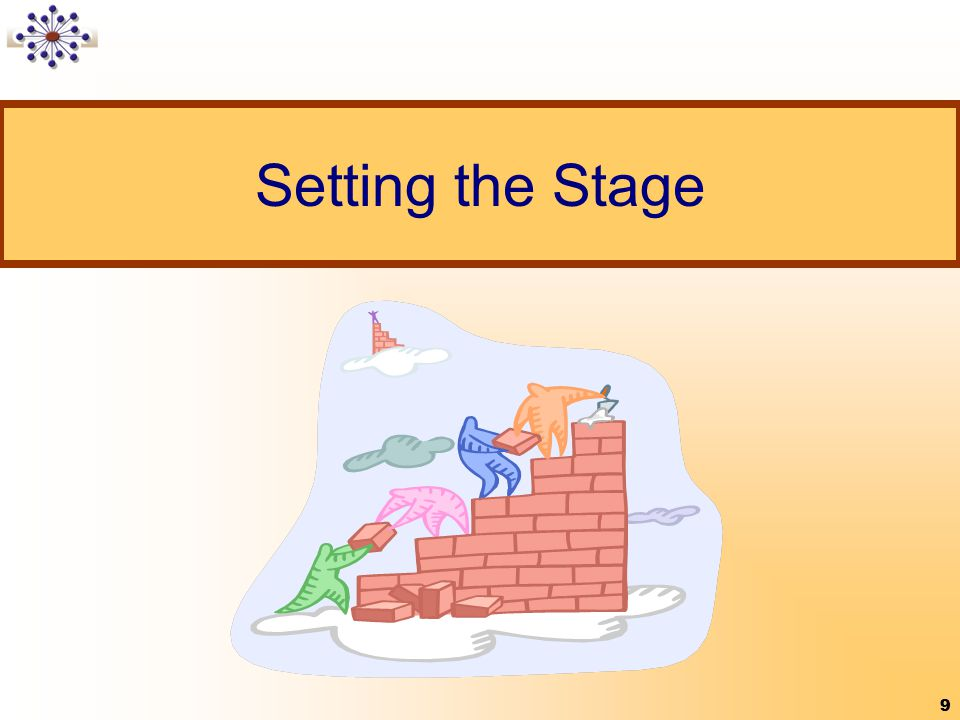 9 Setting the Stage 9