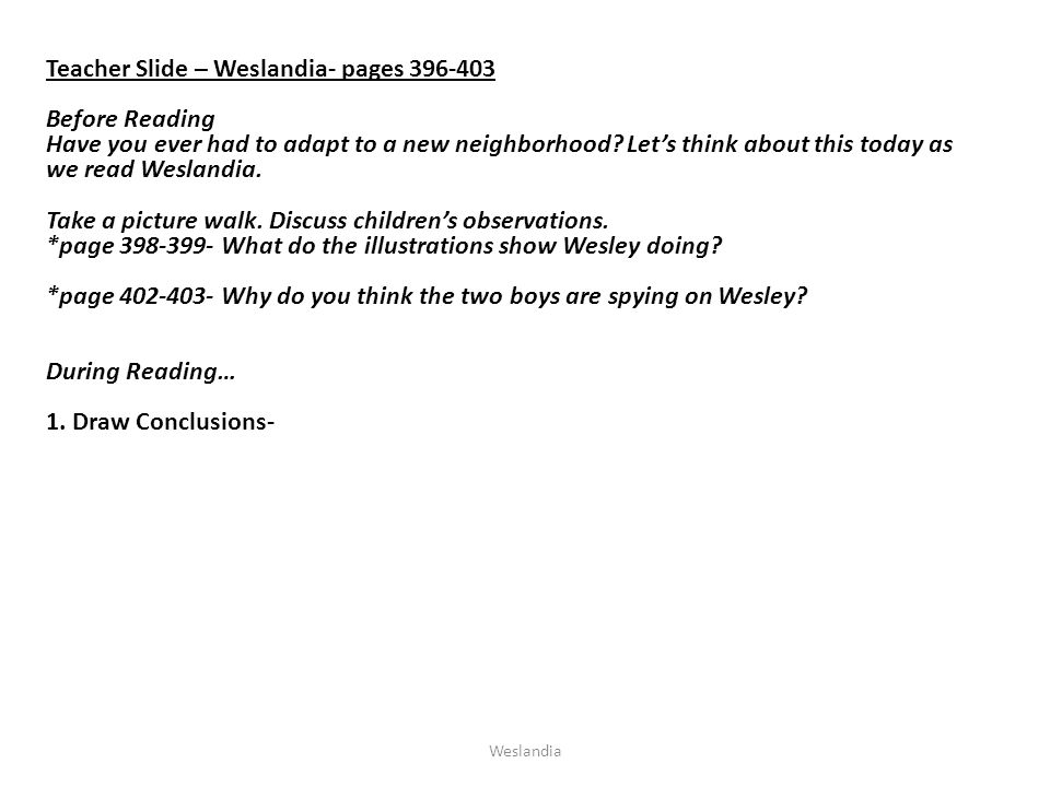 Weslandia Drawing Conclusions about Wesley His mother says he sticks out.
