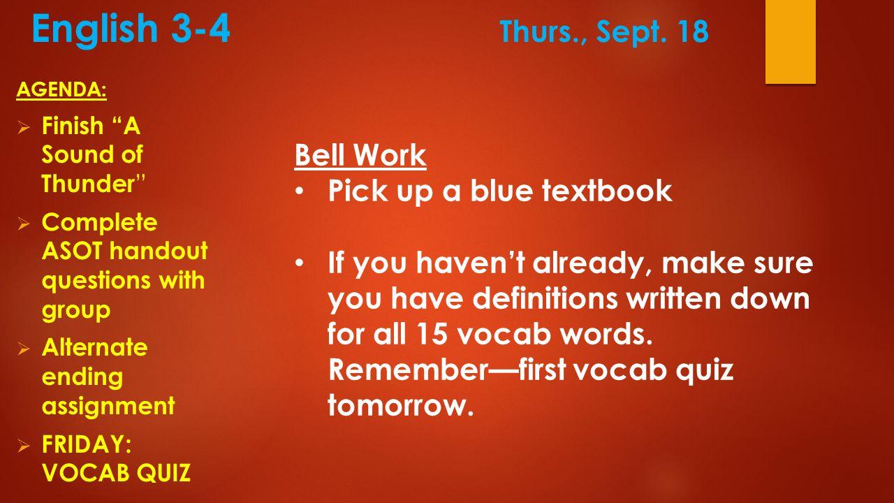 English 3-4 Thurs., Sept.