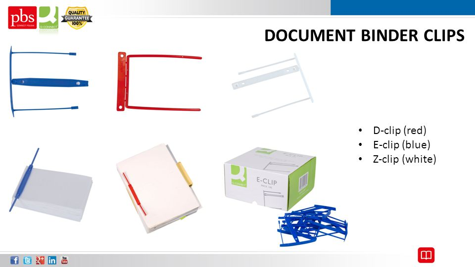 DOCUMENT BINDER CLIPS D-clip (red) E-clip (blue) Z-clip (white)