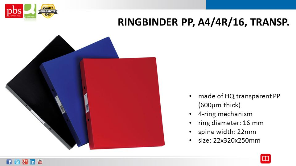 RINGBINDER PP, A4/4R/16, TRANSP. made of HQ transparent PP (600μm thick) 4-ring mechanism ring diameter: 16 mm spine width: 22mm size: 22x320x250mm