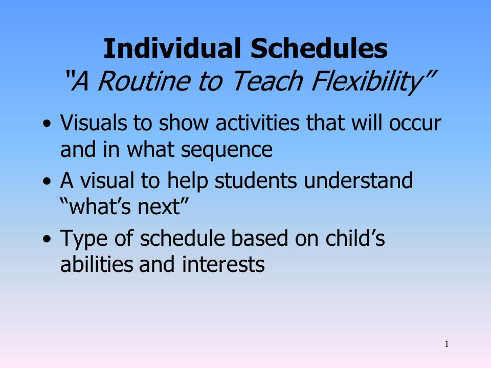 2 Object Schedules: Object schedules are used for students who require a very concrete way to understand what activities are scheduled.