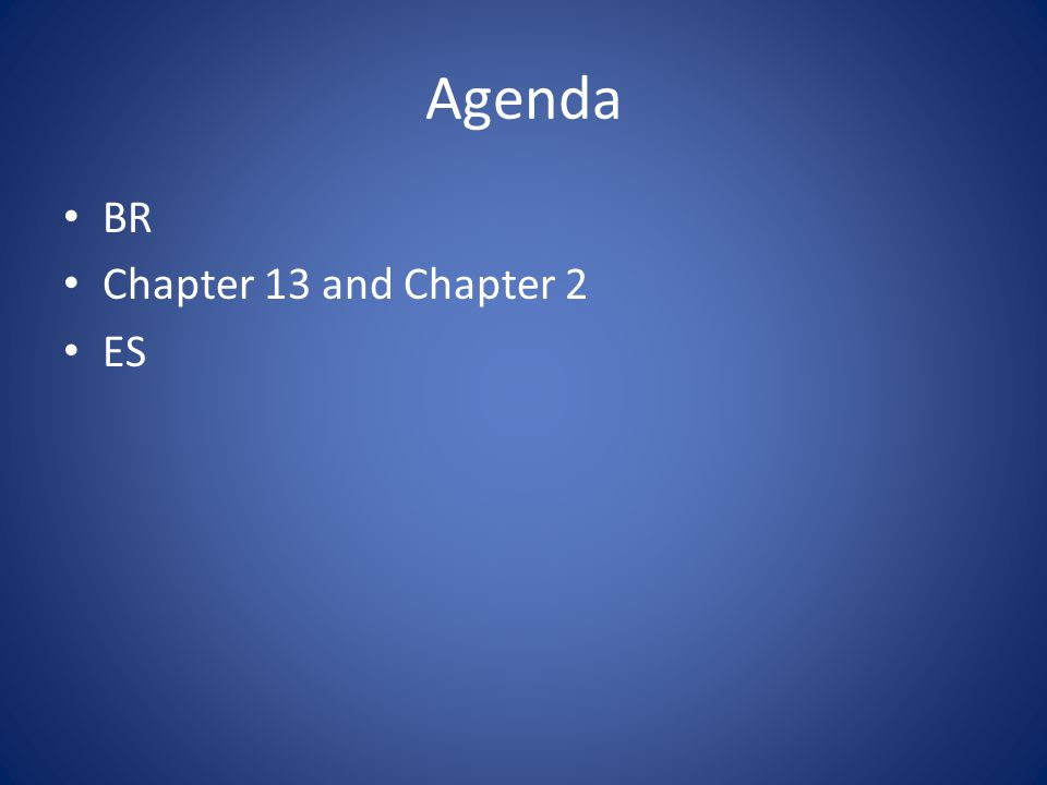 Agenda BR Chapter 13 and Chapter 2 ES
