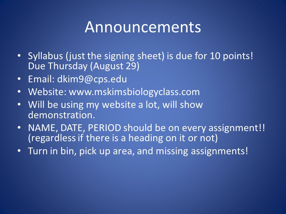 Announcements cont'd BR and ES everyday (except for test and maintenance days) A short quiz every week.