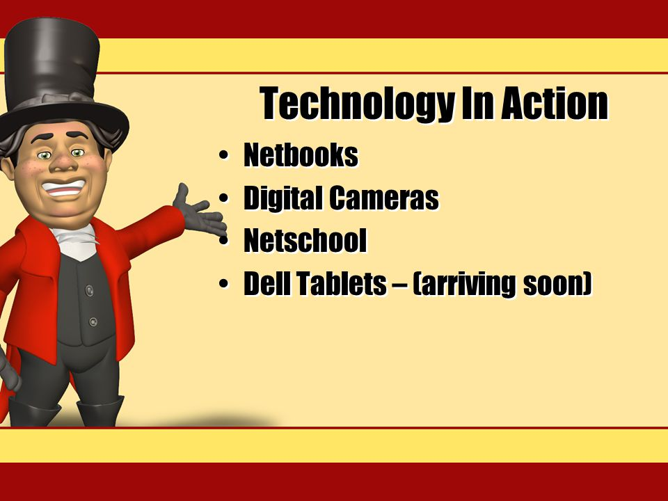 Technology In Action Netbooks Digital Cameras Netschool Dell Tablets – (arriving soon) Netbooks Digital Cameras Netschool Dell Tablets – (arriving soon)