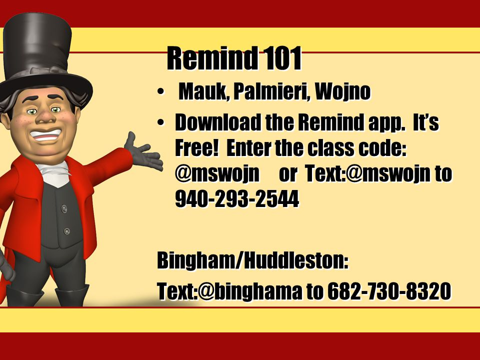 Remind 101 Mauk, Palmieri, Wojno Download the Remind app.