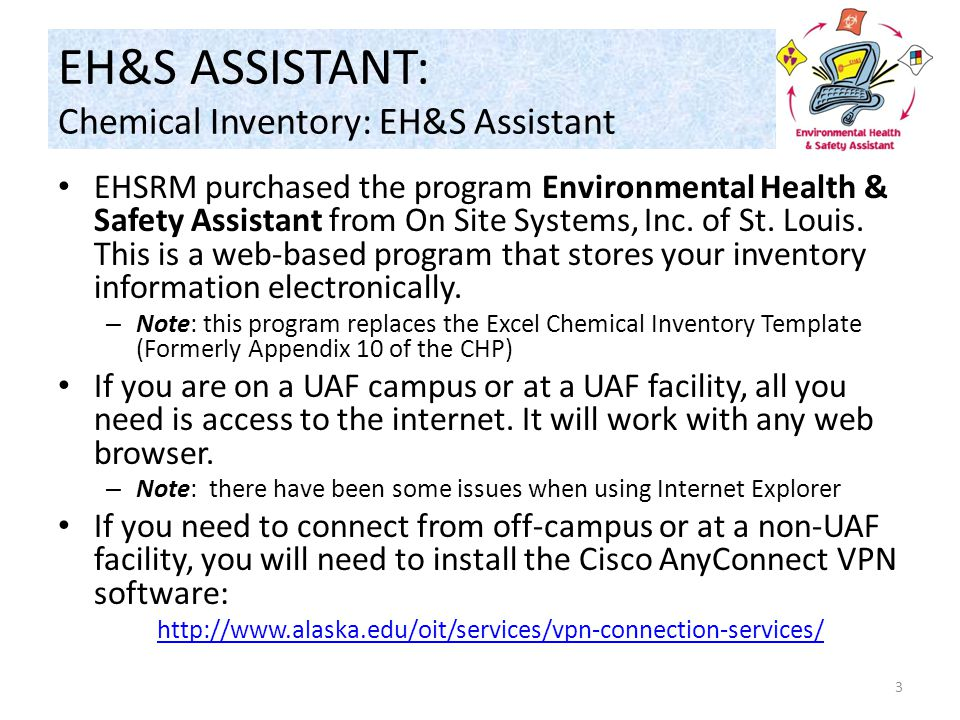 EH&S ASSISTANT: Chemical Inventory: EH&S Assistant EHSRM purchased the program Environmental Health & Safety Assistant from On Site Systems, Inc.