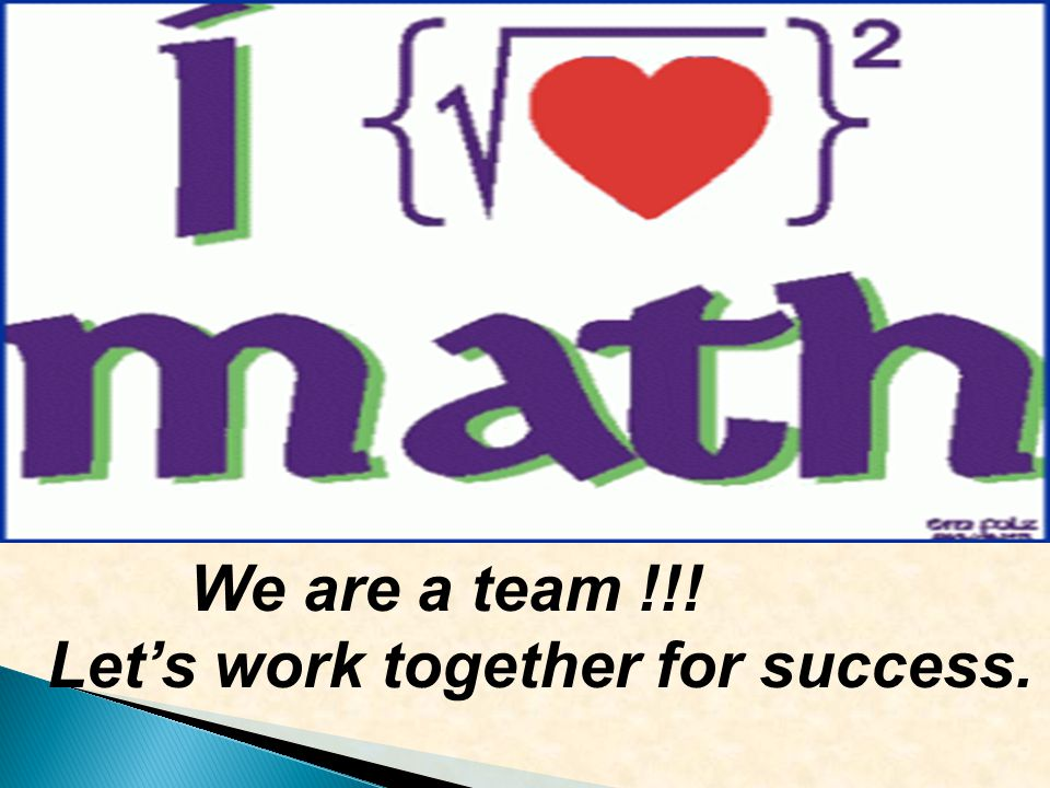 We are a team !!! Let's work together for success.