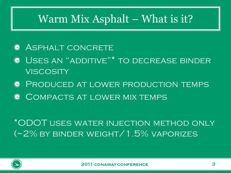 www.transportation.ohio.gov 4 Warm Mix Asphalt – Why use it.