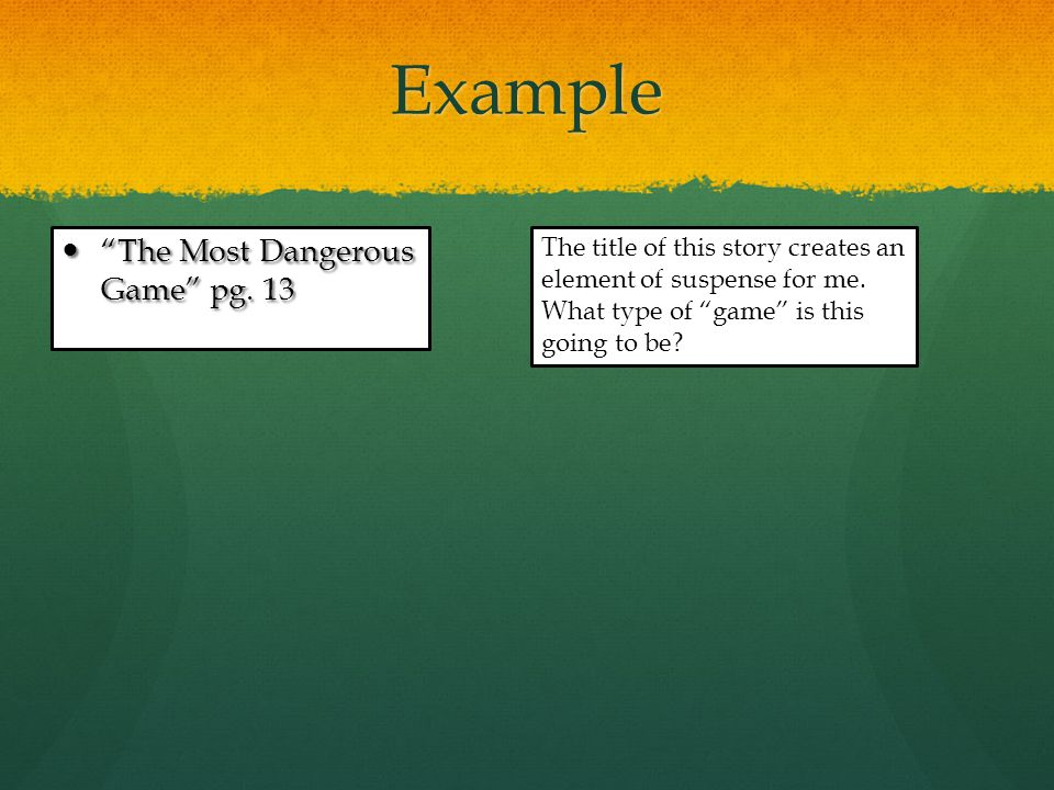 Daily Spark - 4 In your notes, label Daily Spark Work After reading the first few paragraphs of The Most Dangerous Game, draw a picture to depict what you know about the story or how you feel.