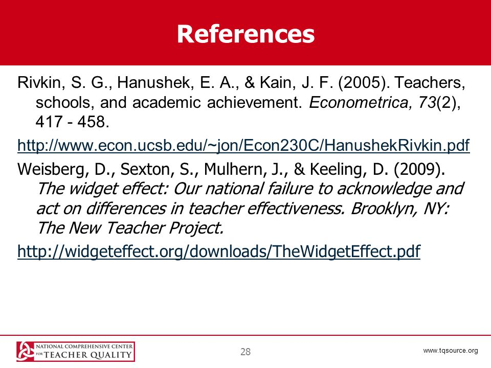 www.tqsource.org References Rivkin, S. G., Hanushek, E.