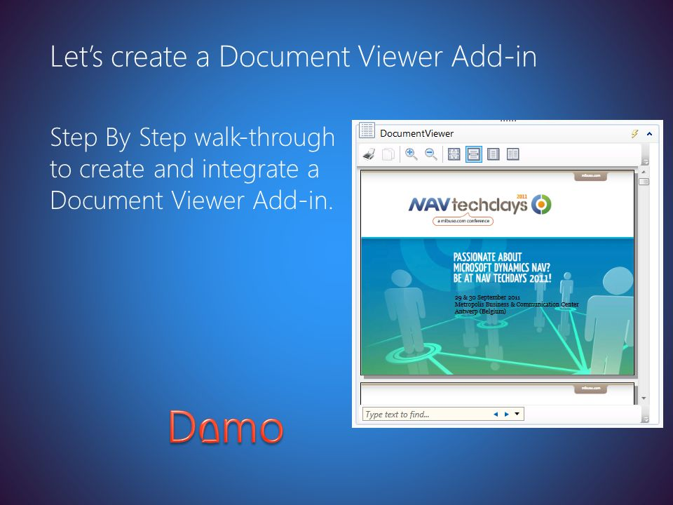 Latest version at http://toolbox/Win8ppt Step By Step walk-through to create and integrate a Document Viewer Add-in. Let's create a Document Viewer Ad