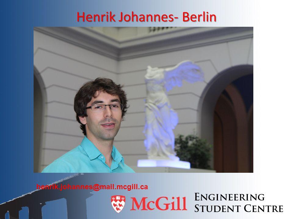 Henrik Johannes- Berlin henrik.johannes@mail.mcgill.ca