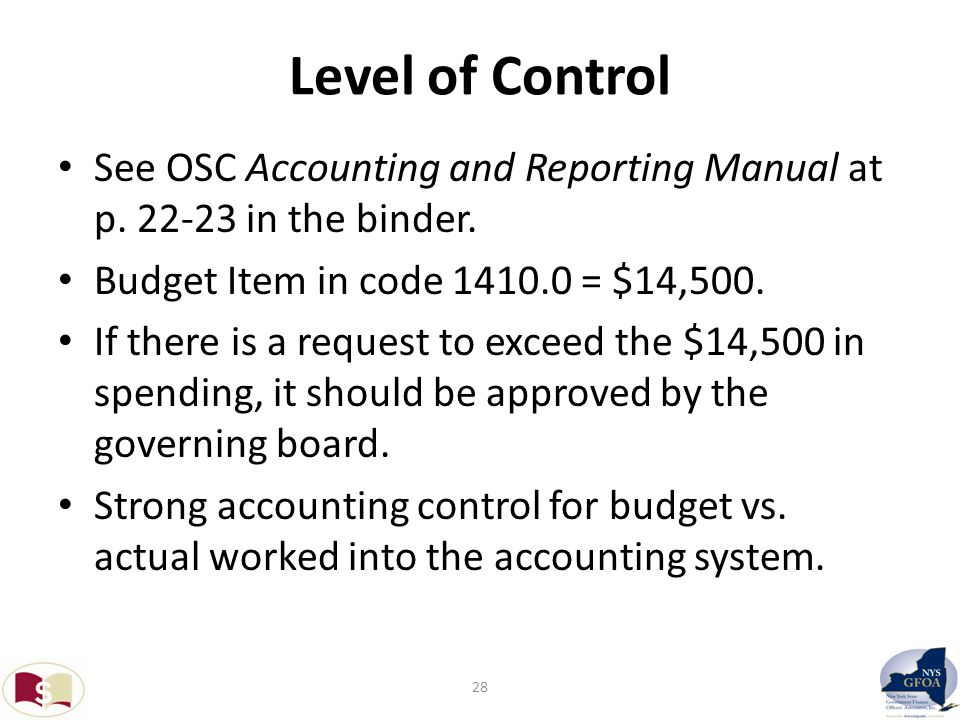 Level of Control See OSC Accounting and Reporting Manual at p.