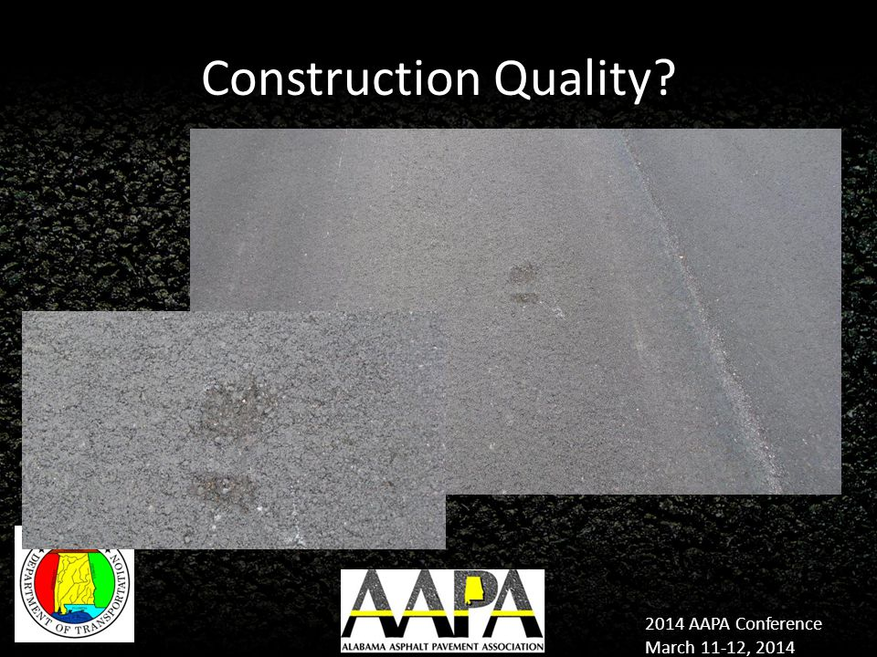 2014 AAPA Conference March 11-12, 2014 Construction Quality