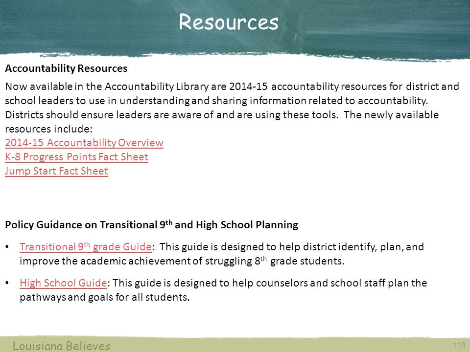 Resources Accountability Resources Now available in the Accountability Library are 2014-15 accountability resources for district and school leaders to use in understanding and sharing information related to accountability.