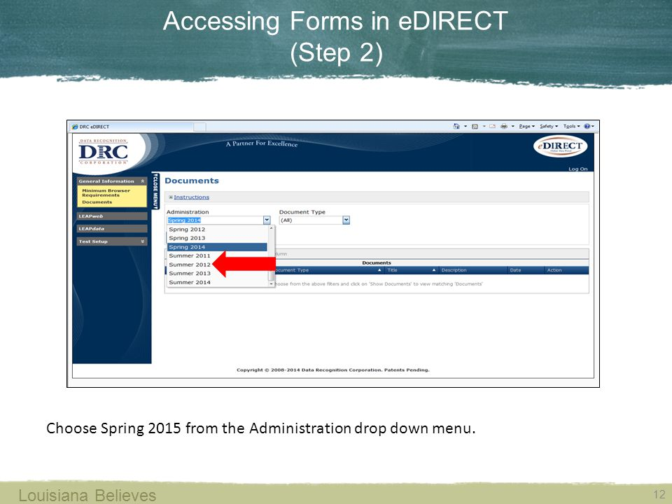 Accessing Forms in eDIRECT (Step 2) Choose Spring 2015 from the Administration drop down menu.