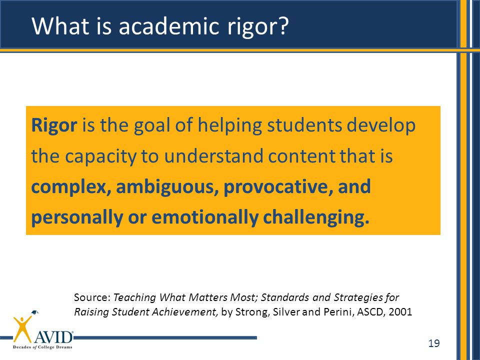 19 What is academic rigor.