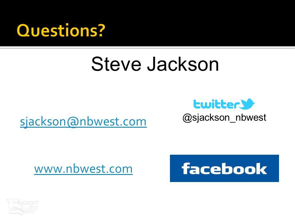 sjackson@nbwest.com www.nbwest.com @sjackson_nbwest Steve Jackson