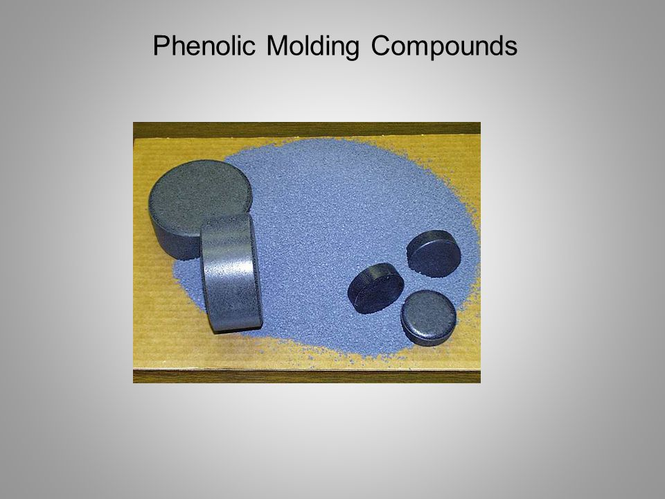 Phenolic Molding Compounds are produced by compounding various fillers with Phenolic Resin Typical Formula 50 % Phenolic Resin, resol or novolac 45 % filler 5 % colorants and lubricants Woodflour Glass Fibers Cotton Carbon Fibers or graphite powder Minerals, talc, clay, ATH, etc.