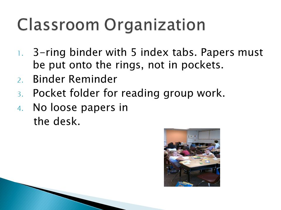 1. 3-ring binder with 5 index tabs. Papers must be put onto the rings, not in pockets.