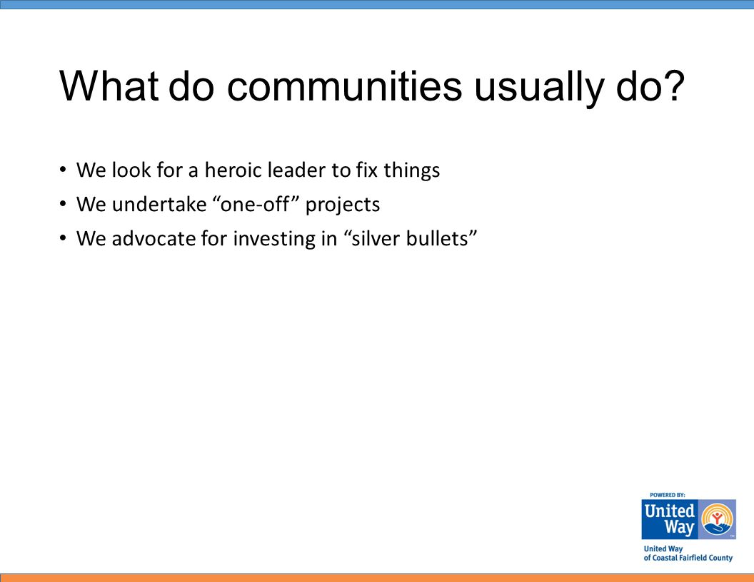 What do communities usually do.