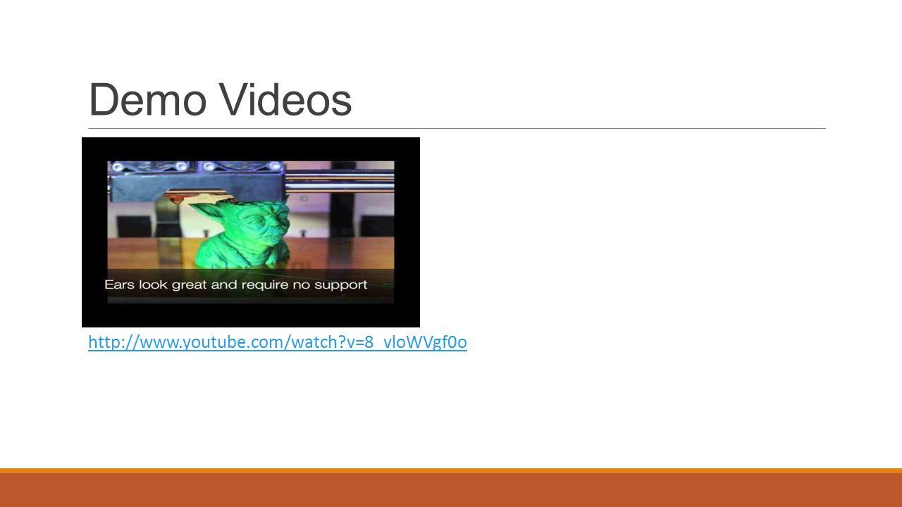 Demo Videos http://www.youtube.com/watch v=8_vloWVgf0o