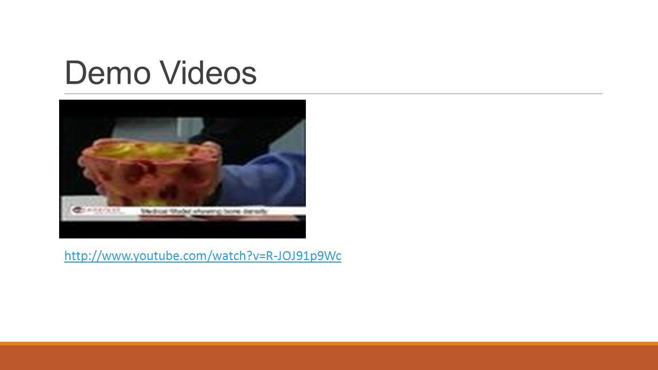 Demo Videos http://www.youtube.com/watch v=R-JOJ91p9Wc
