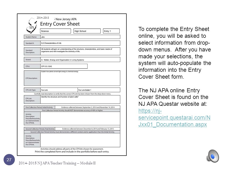 How to Complete the Online Entry Cover Sheet Things to Remember 26 2014-2015 NJ APA Teacher Training – Module II