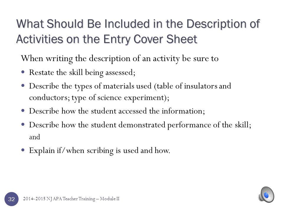 Entry Cover Sheet: Description of Activities 31 2014-2015 NJ APA Teacher Training – Module II