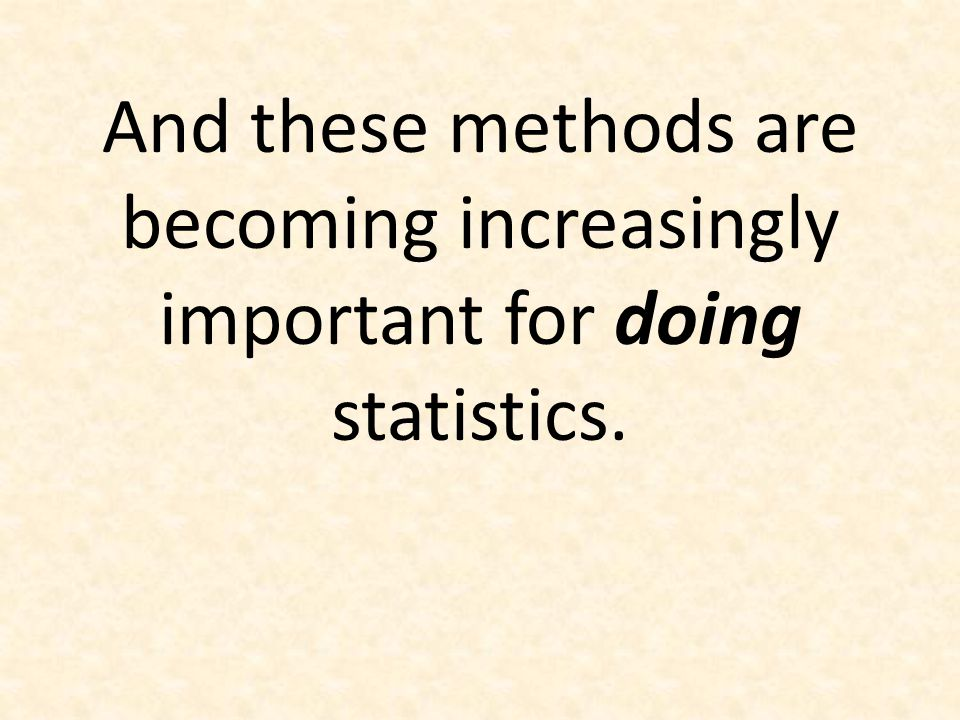 Bootstrap Distributions Or: How do we get a sense of a sampling distribution when we only have ONE sample?