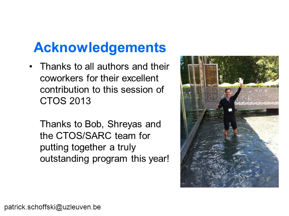 Thanks to all authors and their coworkers for their excellent contribution to this session of CTOS 2013 Thanks to Bob, Shreyas and the CTOS/SARC team for putting together a truly outstanding program this year.