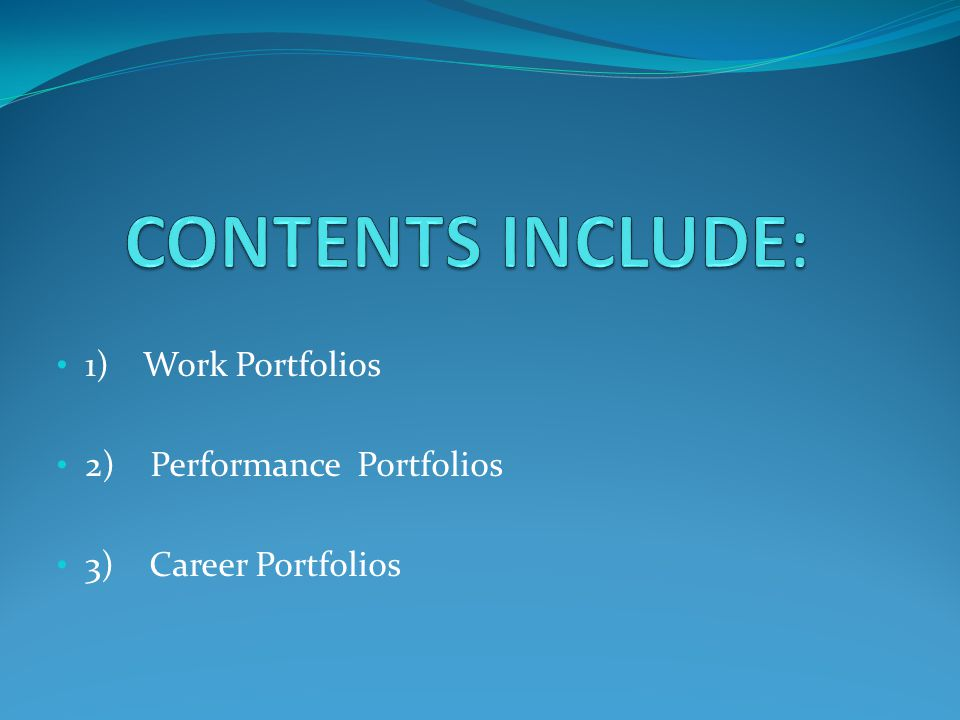 Work Portfolios contain resident's submissions of work effort Self –Reflections of Patient Encounters Resident Operative Cases Evaluations of Program, Attendings Curriculum – tests, etc.