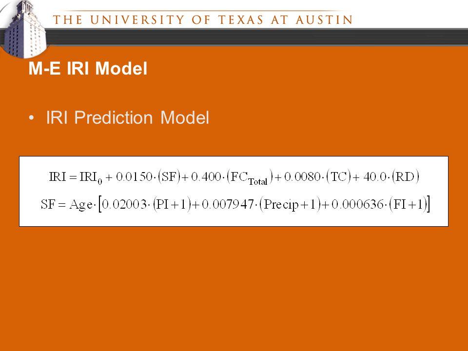 IRI Prediction Model M-E IRI Model