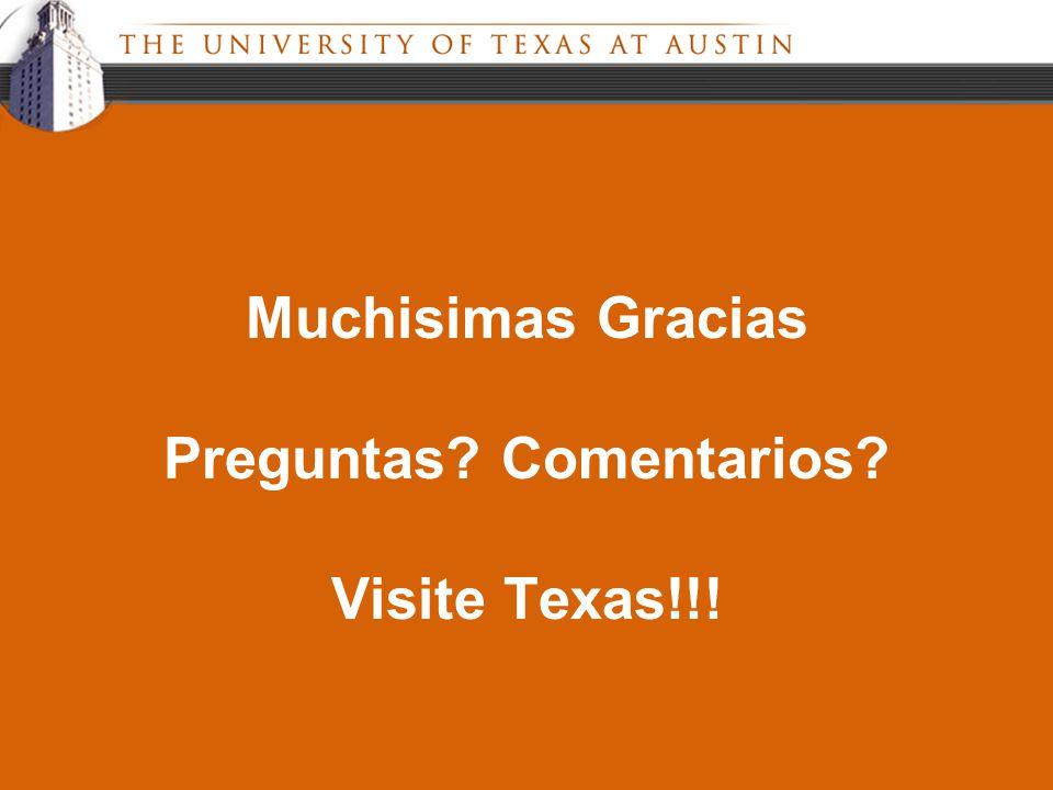 Muchisimas Gracias Preguntas Comentarios Visite Texas!!!