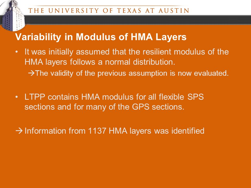 It was initially assumed that the resilient modulus of the HMA layers follows a normal distribution.