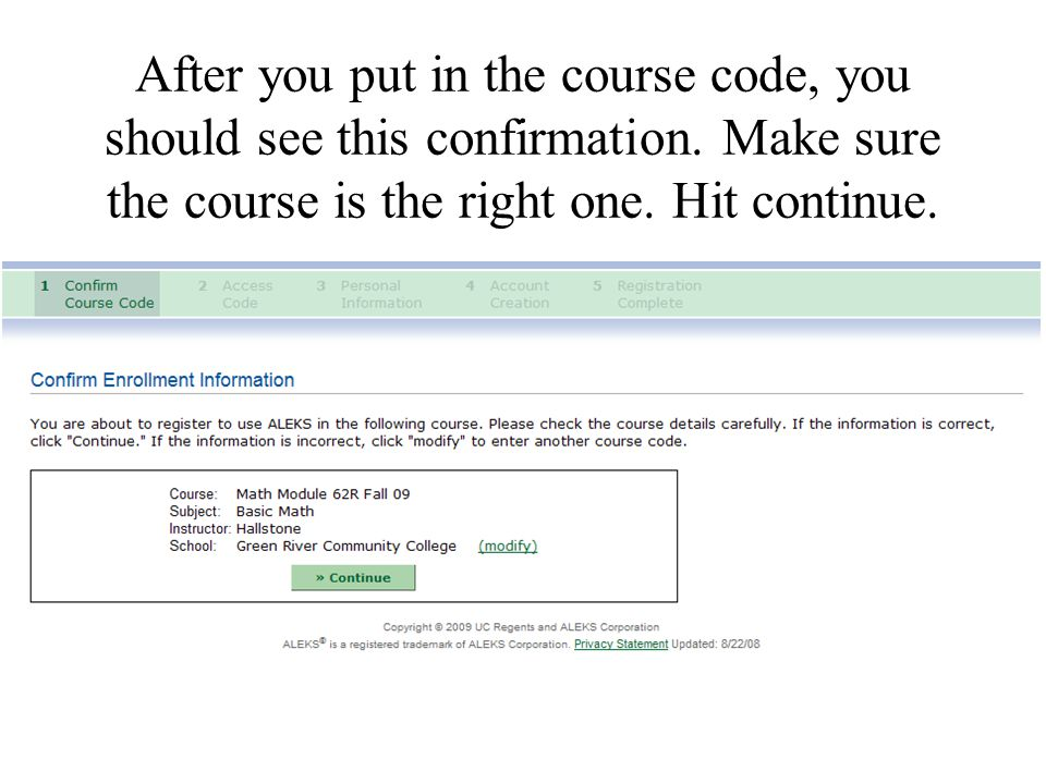 After you put in the course code, you should see this confirmation.