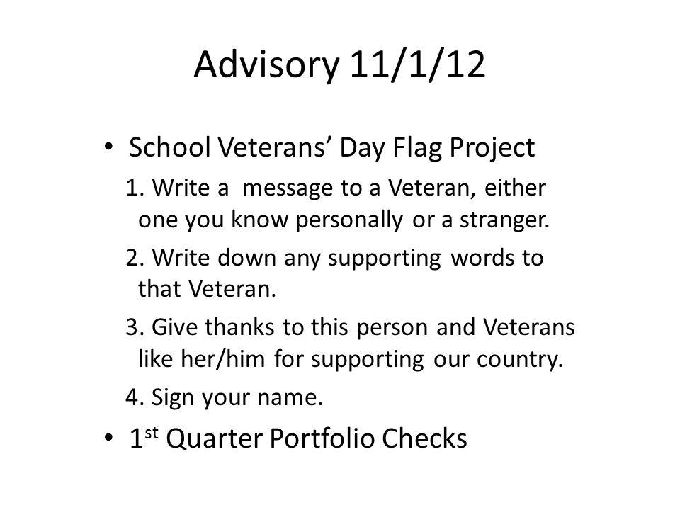 Advisory 11/1/12 School Veterans' Day Flag Project 1.