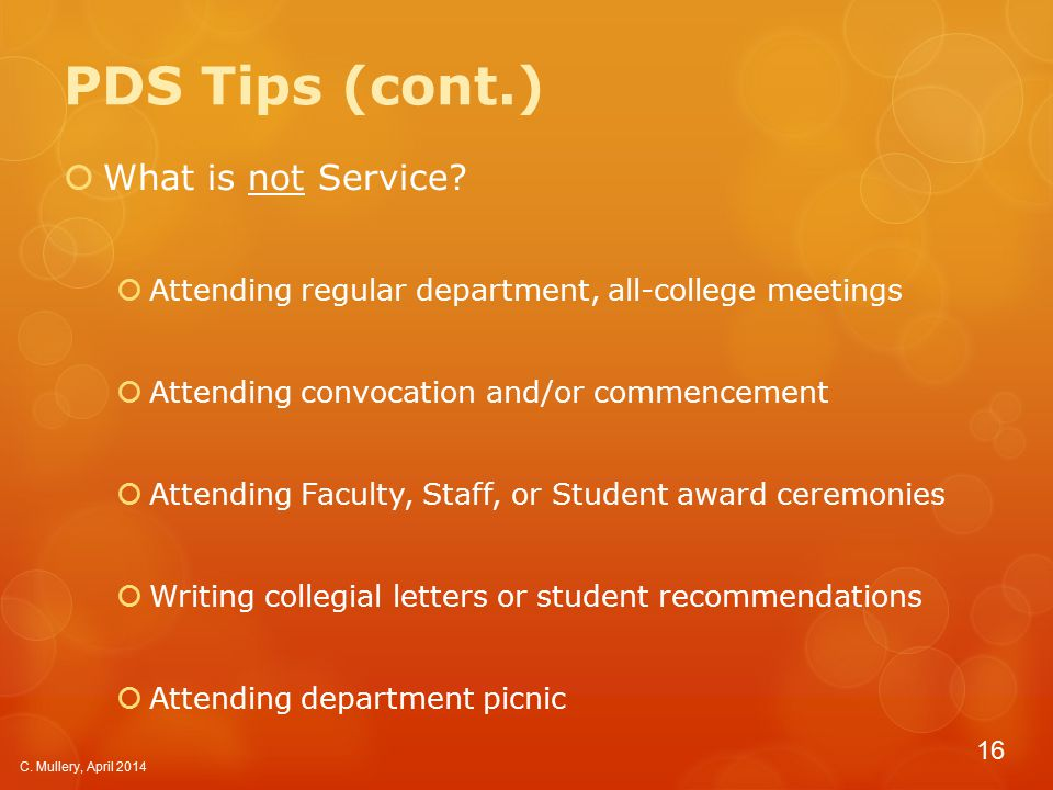 PDS Tips (cont.)  What is not Service.