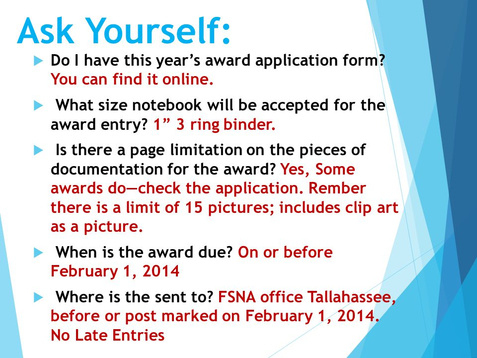  Do I have this year's award application form. You can find it online.